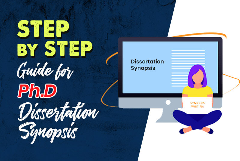 Step by Step Guide for Ph.D. Dissertation Synopsis